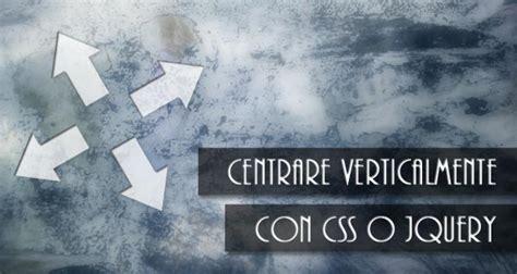 Centrare Div Css - centrare verticalmente con css o jquery