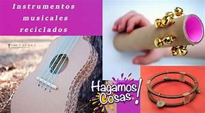 6 Instrumentos musicales reciclados para niños Hagamos Cosas