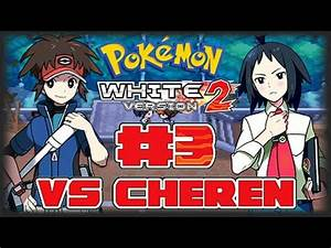 Pokemon Version Youtube : pokemon white version 2 part 3 gym leader cheren youtube ~ Medecine-chirurgie-esthetiques.com Avis de Voitures