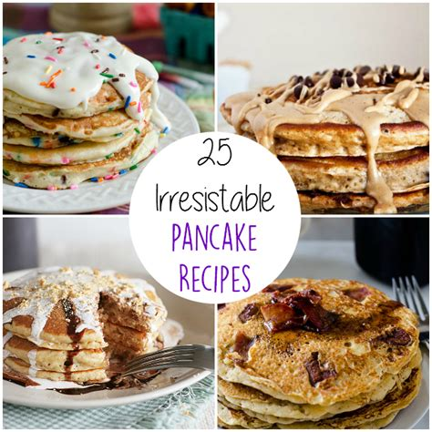 delicious pancake recipes 25 irresistible pancake recipes the craftiest couple