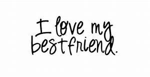 i love my best friend c: | Tumblr