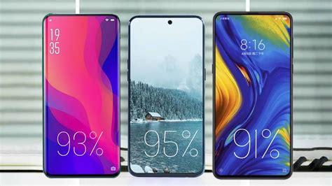 best mobile screen best bezel less no notch phones 2019 highest screen to