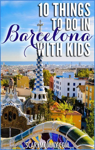 10 Things To Do In Barcelona With Kids | International ...