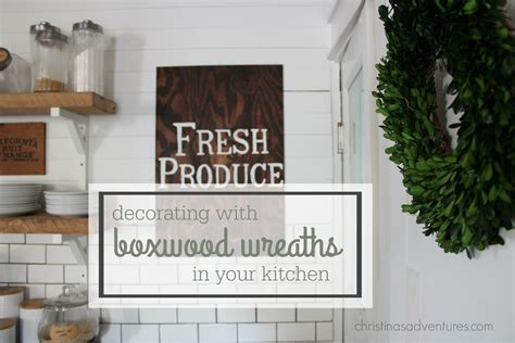 decorating with boxwood wreaths in your kitchen