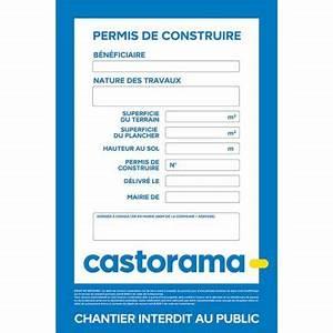 Panneau De Permis De Construire : panneau chantier permis de construire 120 x 80 cm castorama ~ Dailycaller-alerts.com Idées de Décoration