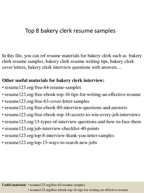 top 8 bakery clerk resume sles