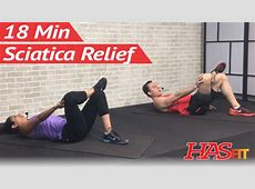 18 Min Sciatica Exercises for Leg Pain Relief HASfit