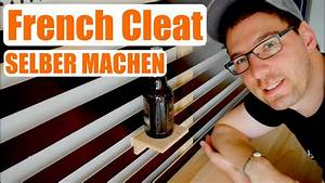 Werkzeugwand Selber Bauen : french cleat system werkzeugwand einfach g nstig selber bauen anleitung youtube ~ Watch28wear.com Haus und Dekorationen