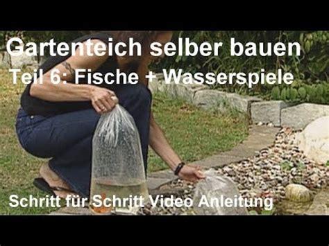 Schritt Fuer Schritt Gartenteich Selber Bauen by Gartenteich Selber Bauen Teil 6 Fische Und Wasserspiele