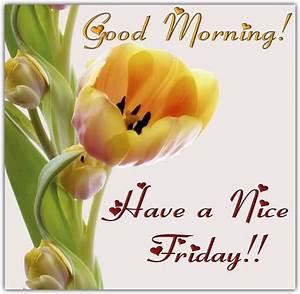 Good Morning Friday Images | goodmorningpics.com
