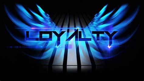 Download Loyalty Wallpaper Gallery