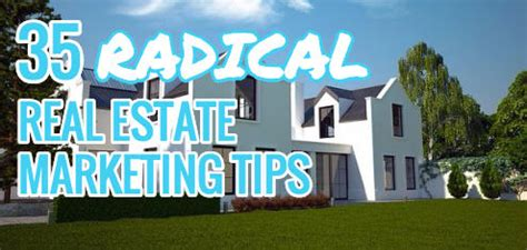 35 Easy & Effective Real Estate Marketing Ideas