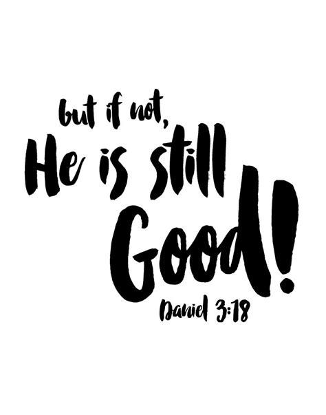 But If Not, He Is Still Good  Daniel 318  Seeds Of Faith