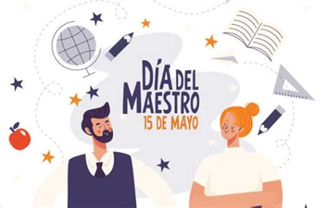 ¿Por qué se celebra hoy el Día del Maestro en México ...