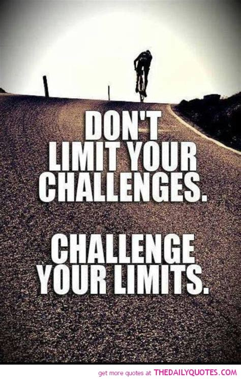 challenge your limits quotes