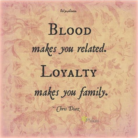 We May Not Be Blood Related Quotes