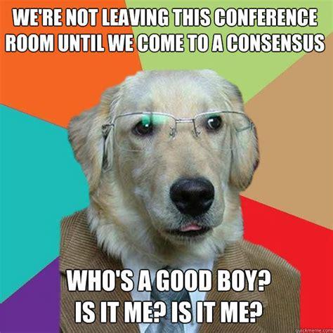 Good Boy Memes - business dog memes quickmeme