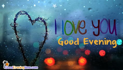 Good Evening Love Quotes Sms