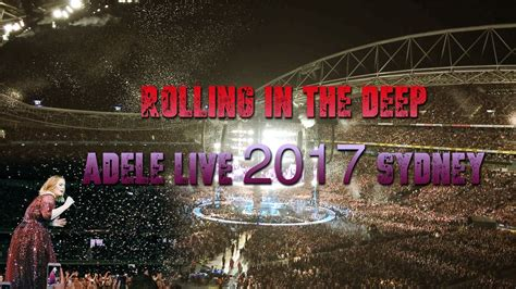 Adele Live 2017, Sydney || Rolling In The Deep || Anz
