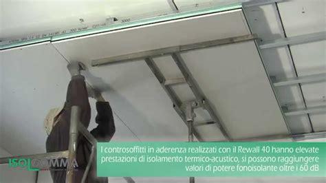 Controsoffitto Coibentato by Isolamento Acustico Rewall 40 Controsoffitto In Aderenza