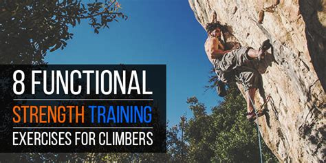 Functional Strength Training Exercises For Climbing