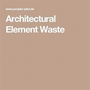 Architectural, Element, Waste