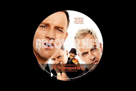 covers dvd covers labels t2 trainspotting 2017 free