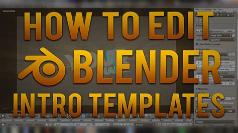 edit blender intro template how to edit blender intro template tutorial youtube
