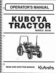 Kubota B2150 Tractor  Gear Only  Operator Manual 66418
