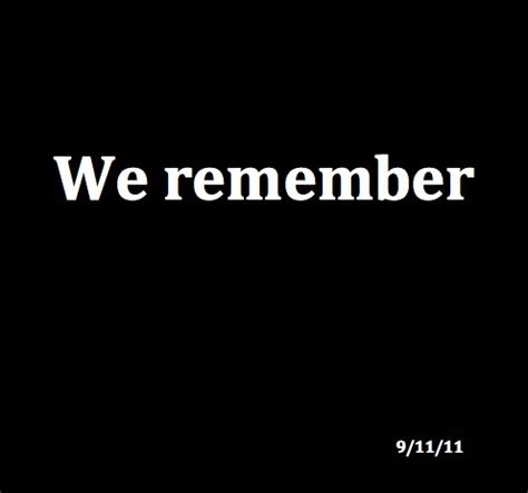 Quotes 9 11 Remembering