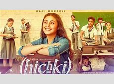 Hichki Box Office Rani Mukerji's film to earn this much