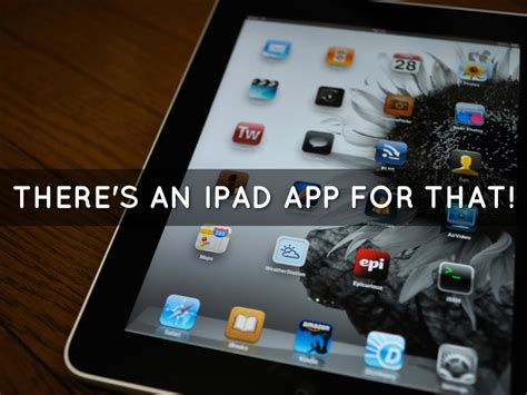 There's An Ipad App For That! By Melba Davis