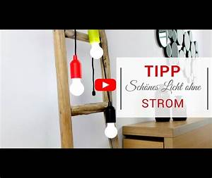 Licht Ohne Strom : sch nes licht ohne strom wir zeigen 3 alternative lichtquellen ~ Orissabook.com Haus und Dekorationen
