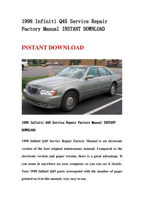 service and repair manuals 1998 infiniti q navigation system 1998 infiniti q45 service repair factory manual instant download