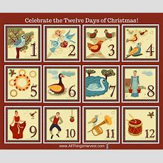 All Things Harvest Christmas Traditionstwelve Days Of Christmashistory And Celebration All
