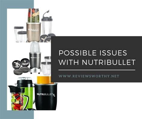 nutribullet associated problems nutrients