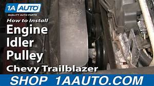 How To Install Replace Engine Idler Pulley Chevy