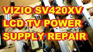Vizio Sv420xvt1 Lcd Tv Power Supply Repair Fix 0500