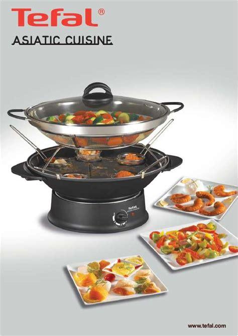 emploi cuisine mode d 39 emploi tefal wok fondue asiatic cuisine trouver