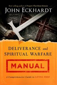 Arsenalbooks Com  Deliverance And Spiritual Warfare Manual