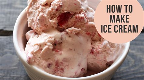 how to make icecream how to make ice cream without an ice cream machine 3 easy methods youtube