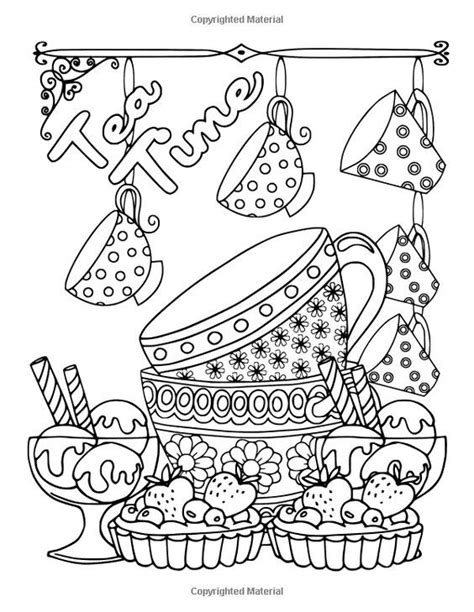 Download and print these coffee coloring pages for free. Coffee, Tea & Sweets: Adult Coloring Book: Including 30 Recipes To Go With the Pictures to Color ...