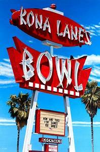 Kona Lanes Costa Mesa CA I used to bowl on a league