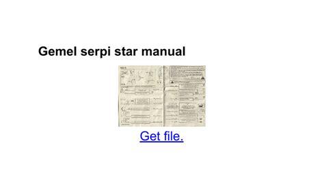 gemel serpi star manual docs
