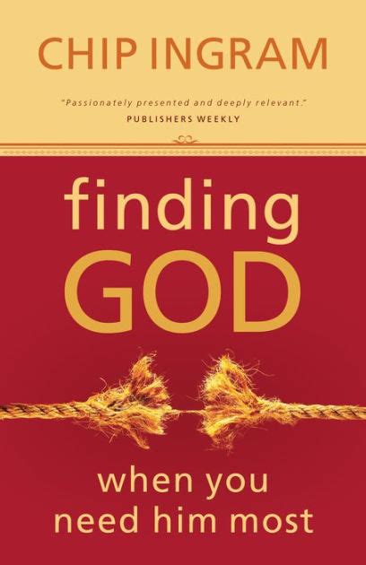 barnes and noble ingram finding god when you need him most by chip ingram