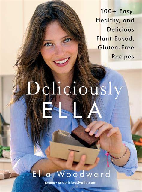 cuisine ella deliciously ella book by ella official