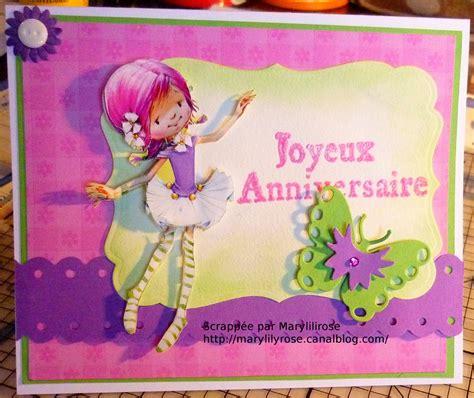 Carte Anniversaire Fille by Carte D Anniversaire Fille 3d Marylilyrose Scrap Tout