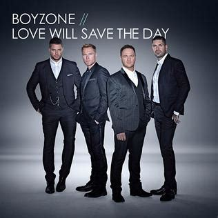 Love Will Save The Day (boyzone Song) Wikipedia