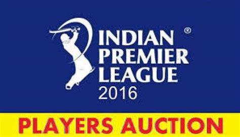 live bid auction ipl 2016 auction live info as teams
