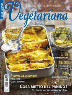 cucina vegetariana rivista abbonamento alla rivista cartacea vegetariana miabbono